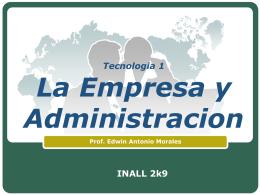 Tecnologia 1 La Empresa y Administracion