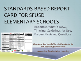 Standards Based Report Card for SFUSD Elementary Schools