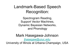 Landmark-Based Speech Recognition