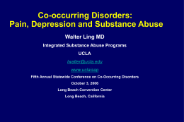 Co-occurring Disorders: Pain, Depression and Substance …