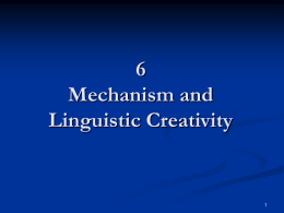 6 Mechanism and Linguistic Creativity