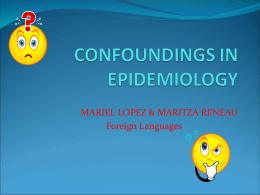 CONFOUNDINGS IN EPIDEMIOLOGY