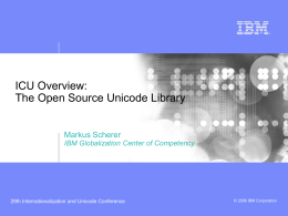 ICU Overview - International Components for Unicode
