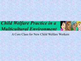 Child Welfare Practice in a Multicultural Environment