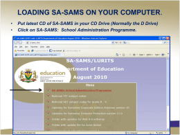 LOADING SA-SAMS ON YOUR COMPUTER.