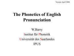 The Phonetics of English Pronunciation - uni