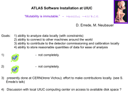 "ATLAS Software at UIUC ""Mutability is immutable."" D"