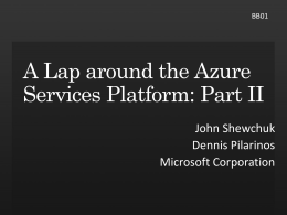 BB01: A Lap around the Azure Services Platform: Part II
