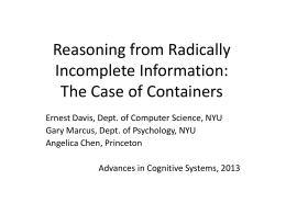 Reasoning from Radically Incomplete Information: The …