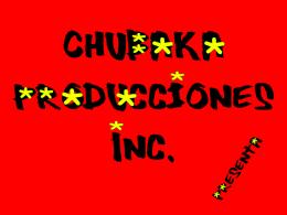 Chubaka Producciones Inc: