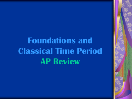 Foundations and Classical Time Period