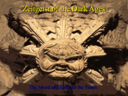 Zeitgeist of the Middle Ages