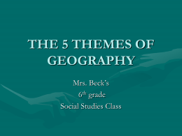 5 Themes of Geography - Brighten Academy Middle School