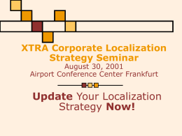 Call for Presenters for XTRA's Corporate Localization