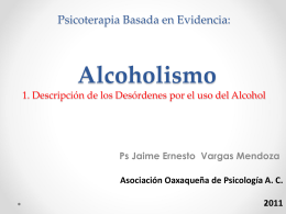 Psicoterapia Basada en Evidencia: El Alcoholismo 1