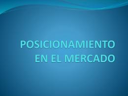 PISICIONAMIENTO EN EL MERCADO