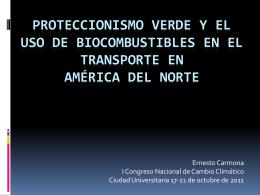 Proteccionismo verde y el uso de biocombustibles en el