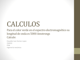 CALCULOS Para el color verde en el espectro