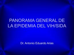 PANORAMA GENERAL DE LA EPIDEMIA DEL SIDA