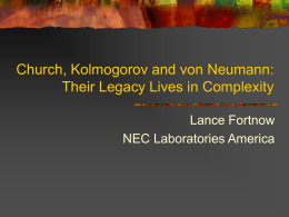 Church, Kolmogorov and von Neumann: Their Legacy …