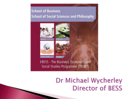Dr Michael Wycherley Academic Director of BESS