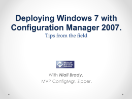 Deploying Windows 7 with Configuration Manager …