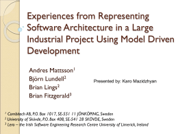 Experiences from Representing Software Architecture in a
