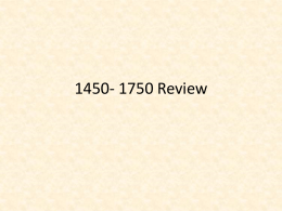 1450- 1750 Review
