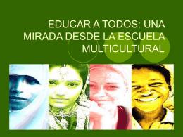 EDUCAR A TODOS: UNA MIRADA DESDE LA ESCUELA …
