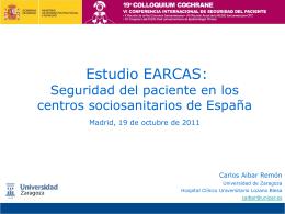 Estudio EARCAS: Seguridad del paciente en los centros
