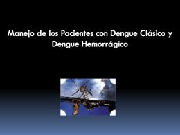 MANEJO CLINICO DEL PACIENTE CON DENGUE