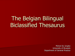The Belgian Bilingual Biclassified thesaurus