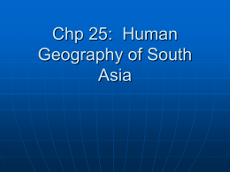 Chp 25: Human Geography of South Asia