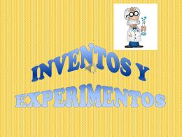 INVENTOS Y EXPERIMENTOS