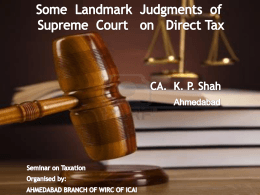 Some Landmark Judgments of Supreme Court on Direct …