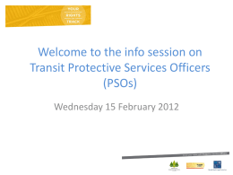 The new transit Protective Security Officers (PSOs)