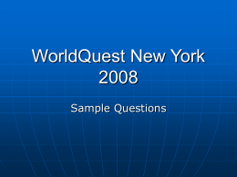 WorldQuest New York 2007 - Foreign Policy Association