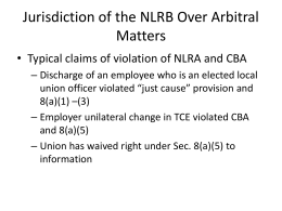Week 11, NLRA and Arbitration