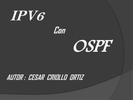 TEMAOSPF con IPV6 PRORMAS y metodos DE Calcular …