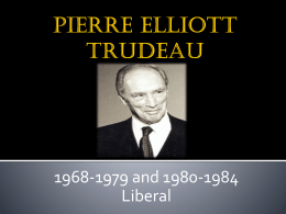 PIERRE ELLIOTT TRUDEAU - Father Michael McGivney …