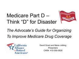 Medicare Part D – as in D for Disaster