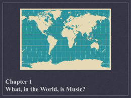 What, in the World, is Music?
