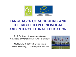 LANGUAGES OF SCHOOLING AND THE RIGHT TO …