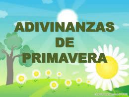 ADIVINANZAS DE PRIMAVERA