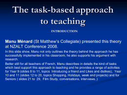 The task-based approach can be motivating and effective …