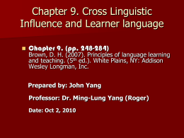 Chapter 8 Cross Linguistic Influence and Learner language