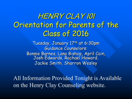 HENRY CLAY HIGH SCHOOL Incoming Freshman Orientation