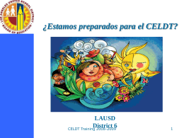 CELDT Program Update - California English Languague