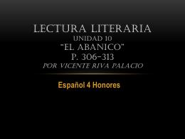 """Lectura literaria Unidad 10 """"El abanico"""" por Vicente Riva"""