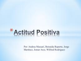 Actitud Positiva - Biblioteca EDP University of Puerto Rico